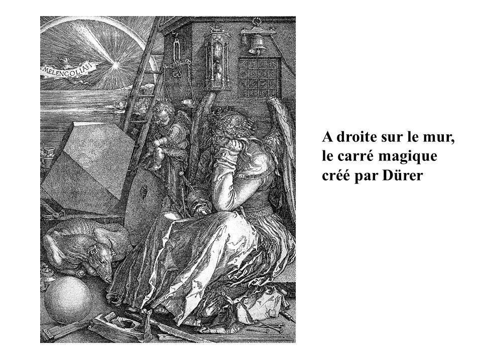 A droite sur le mur, le carré magique créé par Dürer
