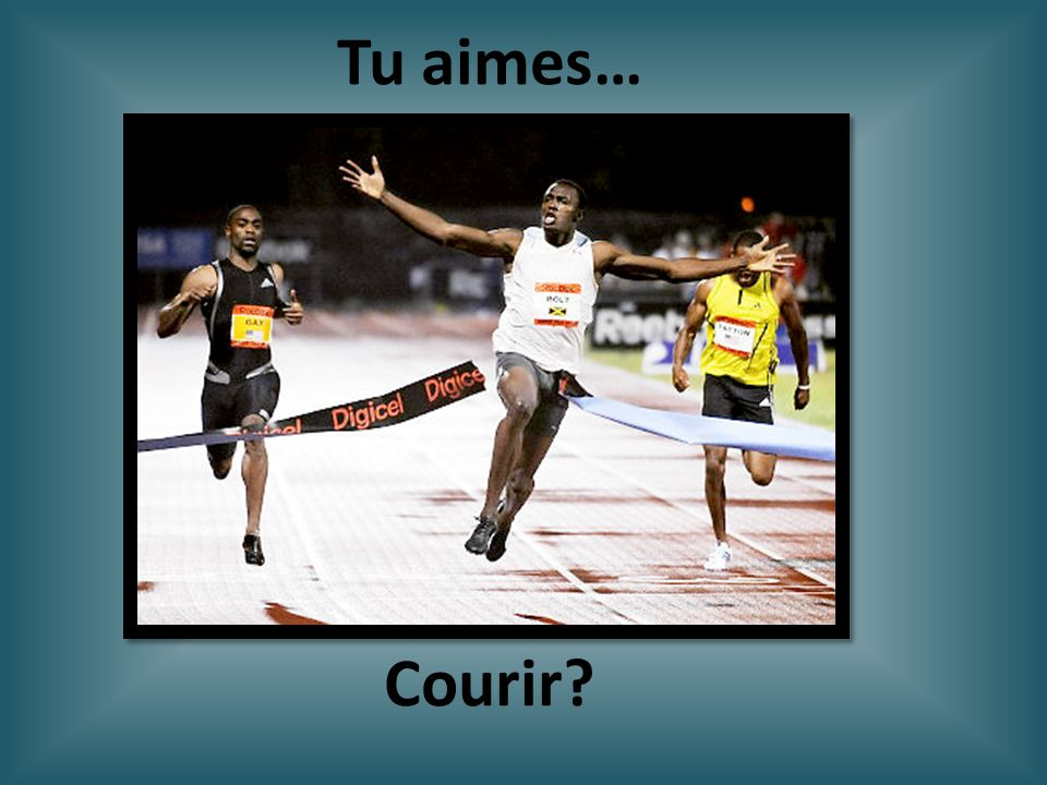Tu aimes… Courir