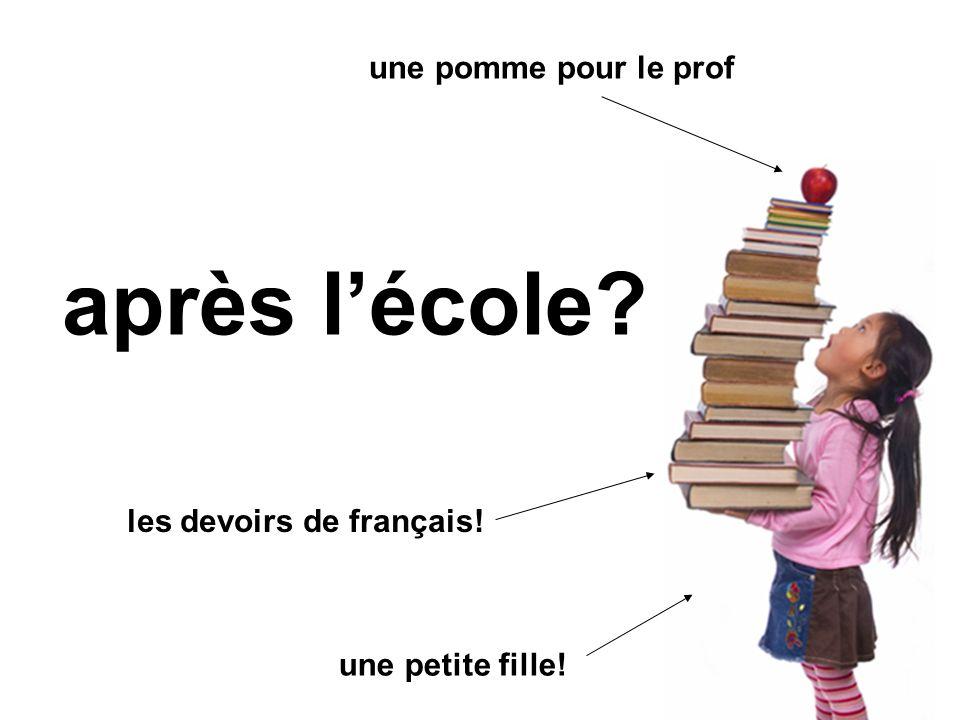 après l'école une pomme pour le prof les devoirs de français!