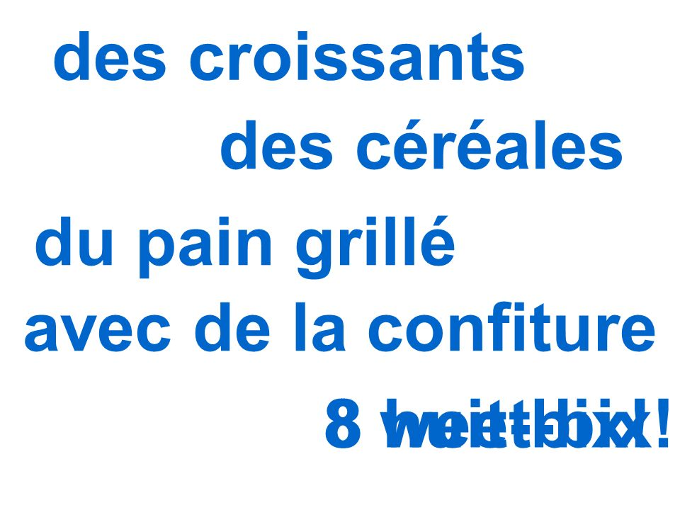 des croissants des céréales du pain grillé avec de la confiture 8 huit-bix! 8 weet-bix!