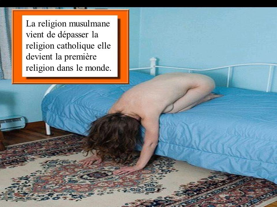 La religion musulmane vient de dépasser la religion catholique elle devient la première religion dans le monde.