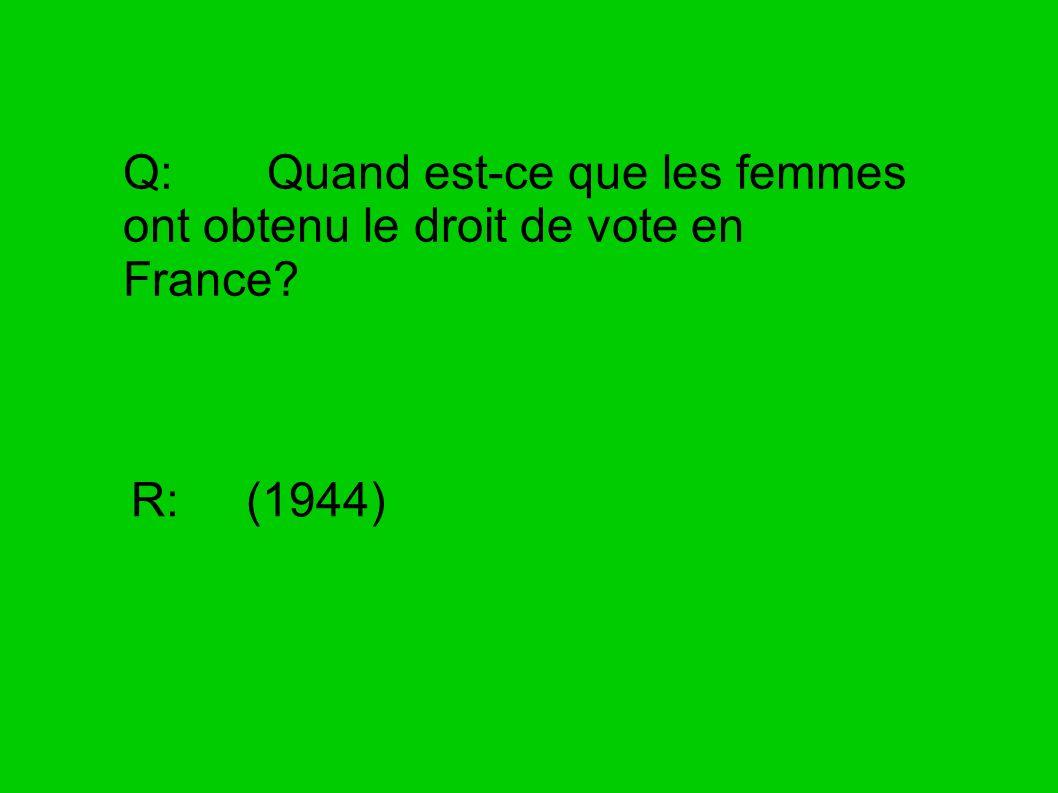 Q: Quand est-ce que les femmes ont obtenu le droit de vote en France