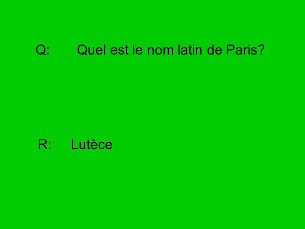 Q: Quel est le nom latin de Paris