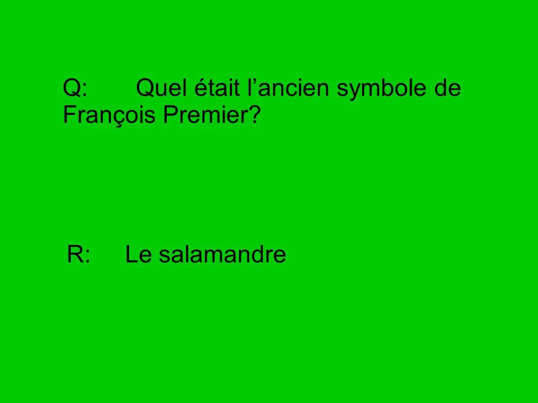 Q: Quel était l'ancien symbole de François Premier