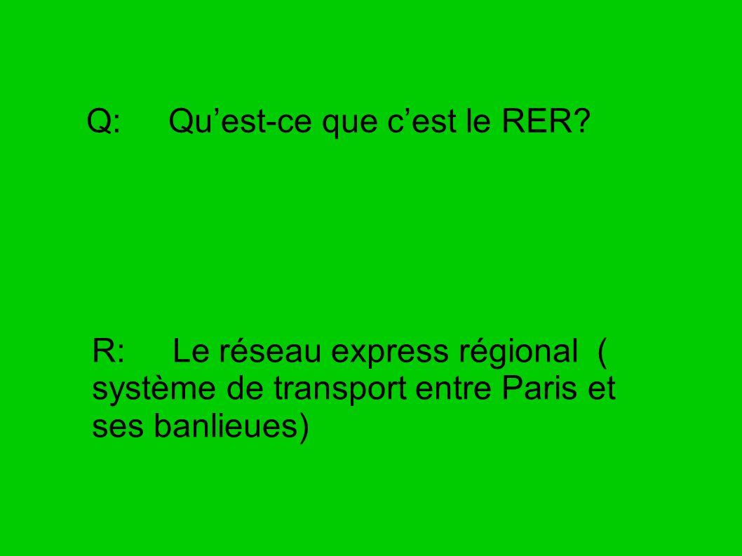 Q: Qu'est-ce que c'est le RER