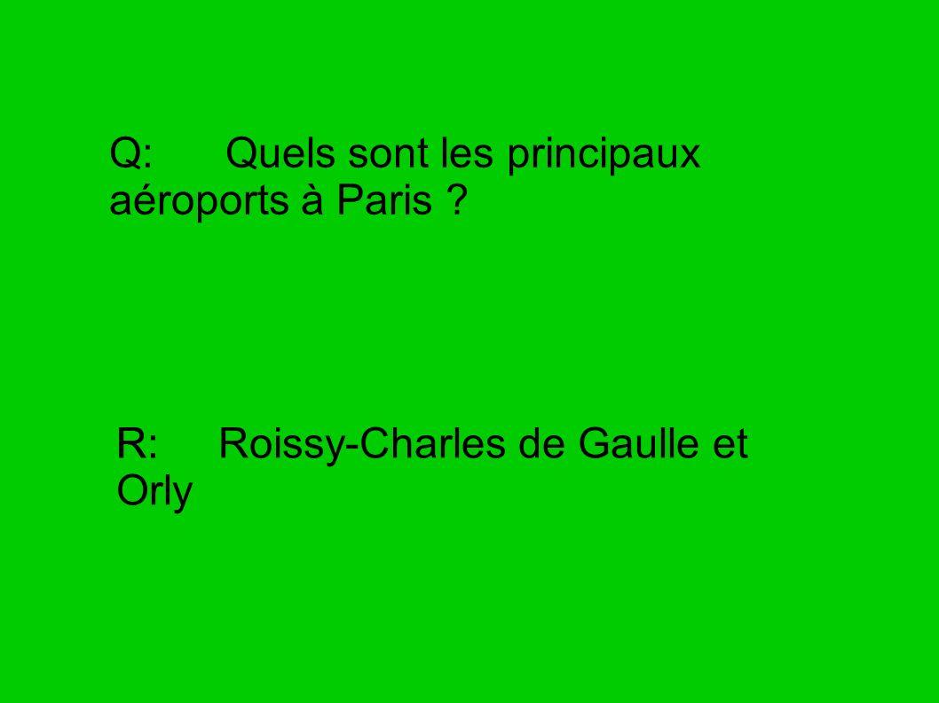 Q: Quels sont les principaux aéroports à Paris
