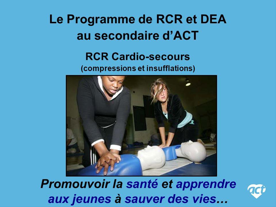 Le Programme de RCR et DEA au secondaire d'ACT