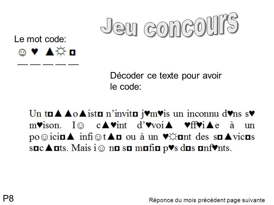 Jeu concours __ __ __ __ __ Le mot code: