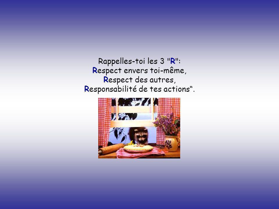 Respect envers toi-même,