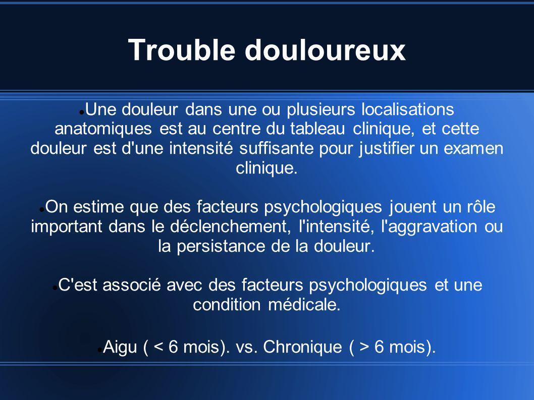 Aigu ( < 6 mois). vs. Chronique ( > 6 mois).