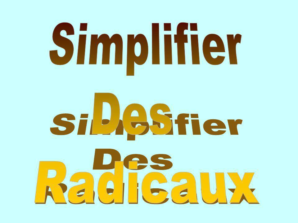 Simplifier Des Radicaux