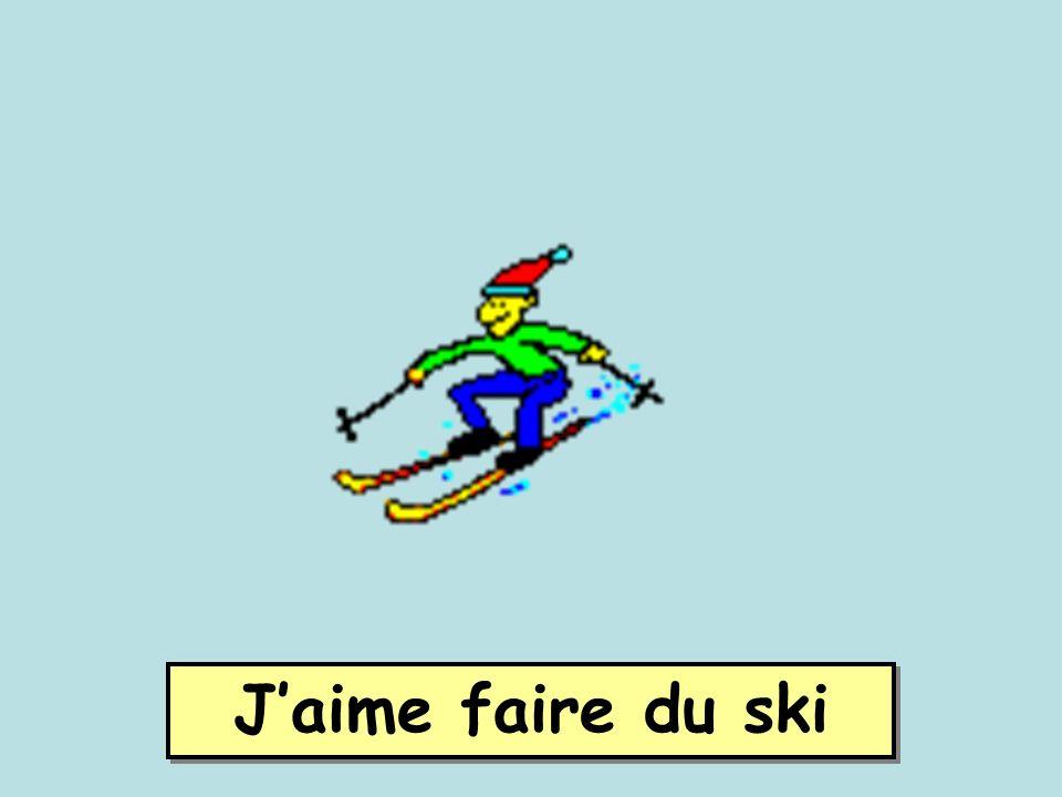 J'aime faire du ski