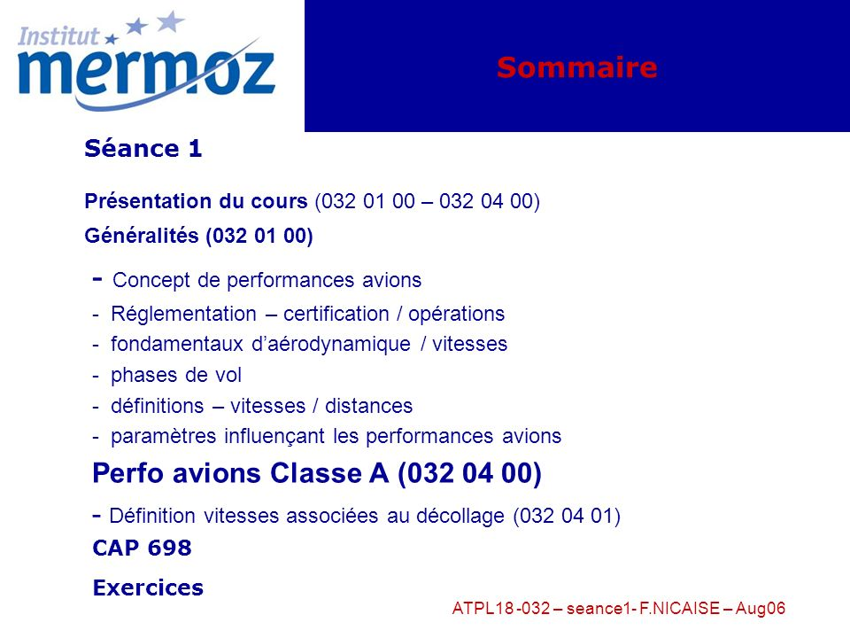 ATPL18 -032 – seance1- F.NICAISE – Aug06
