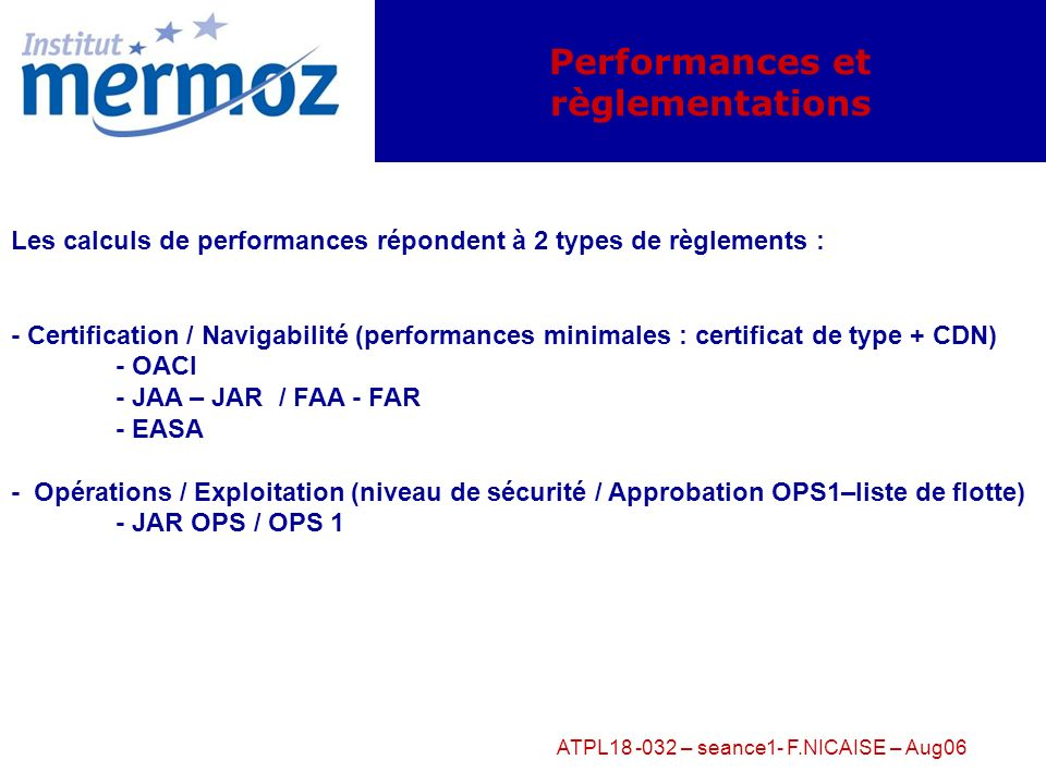 Performances et règlementations
