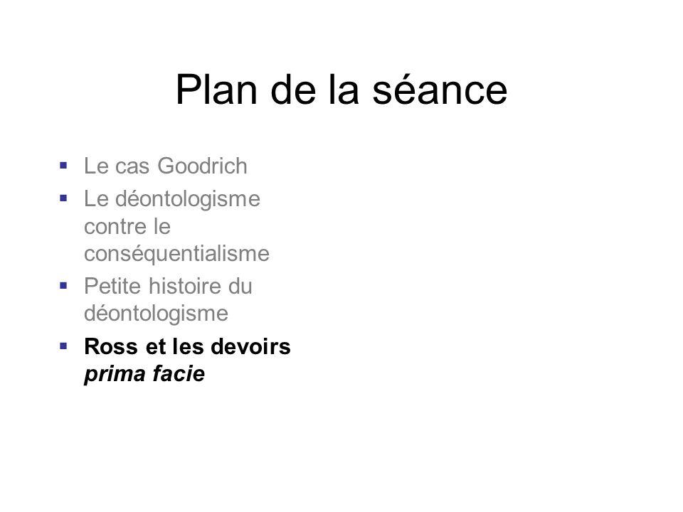 Plan de la séance Le cas Goodrich