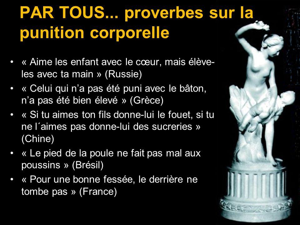 PAR TOUS... proverbes sur la punition corporelle