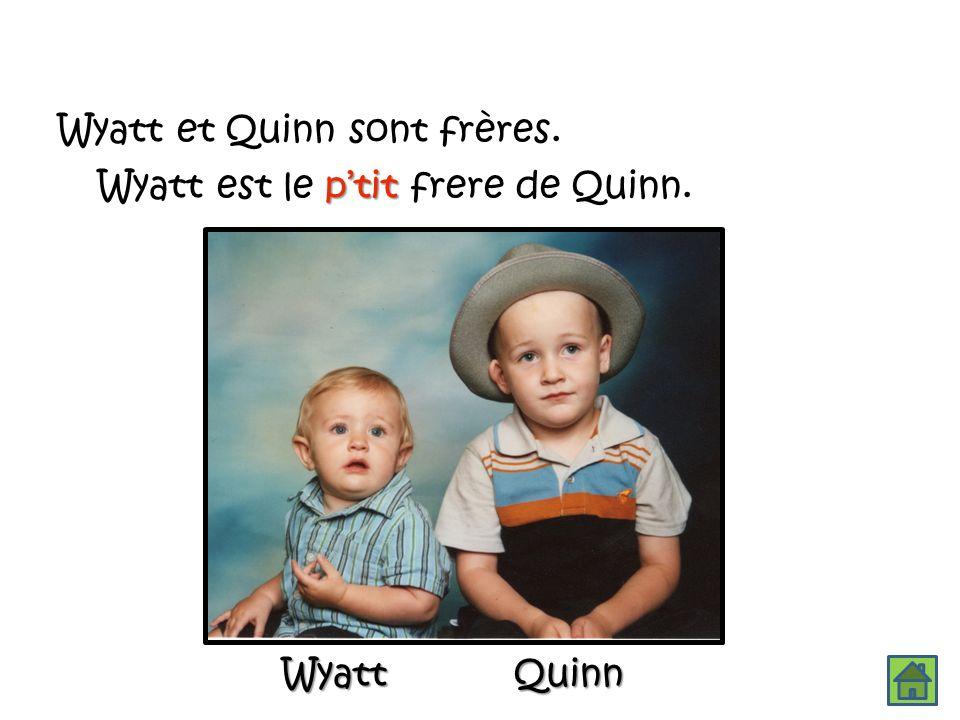 Wyatt et Quinn sont frères.
