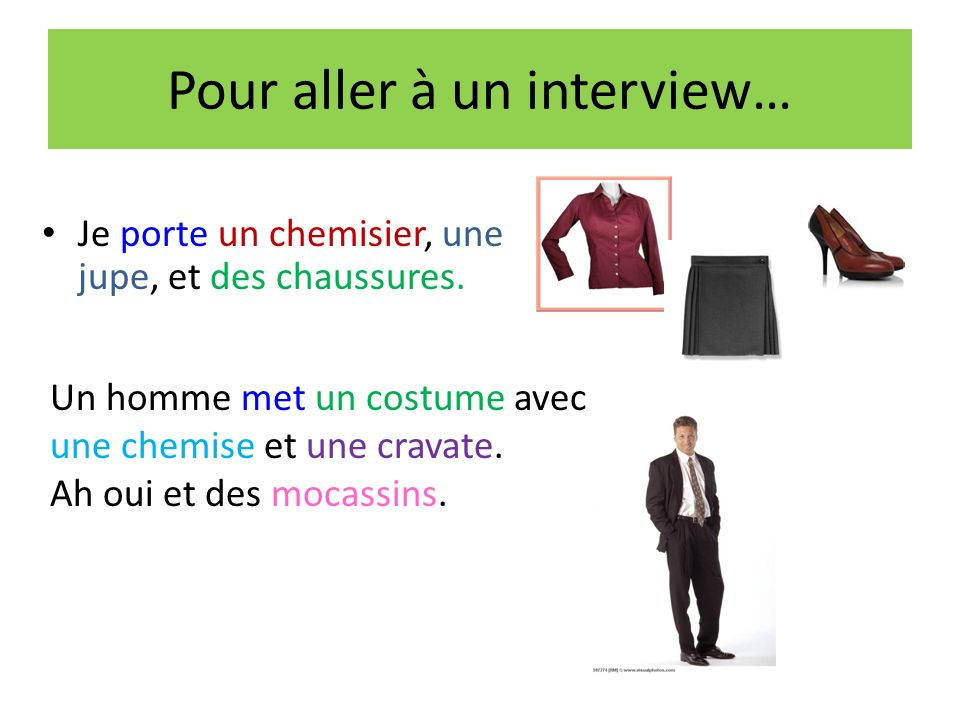 Pour aller à un interview…