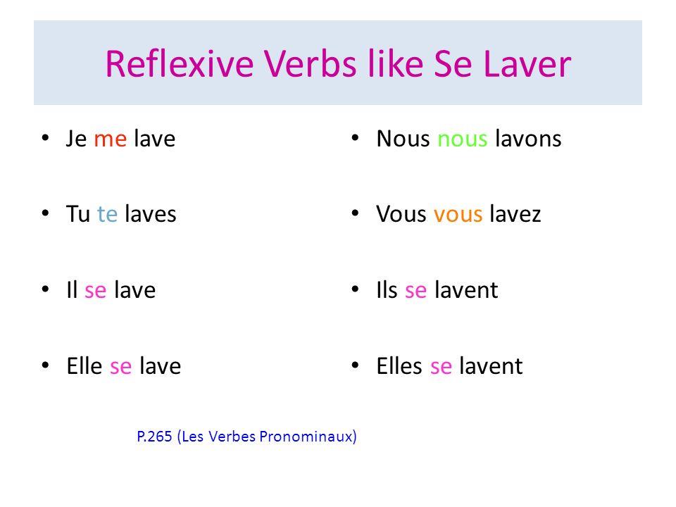 Reflexive Verbs like Se Laver