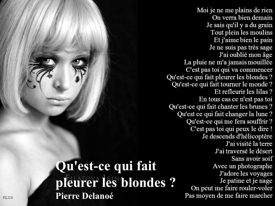 Qu est-ce qui fait pleurer les blondes