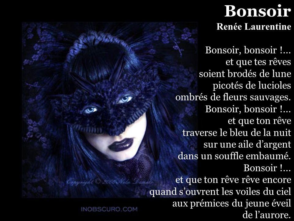 Bonsoir Renée Laurentine Bonsoir, bonsoir