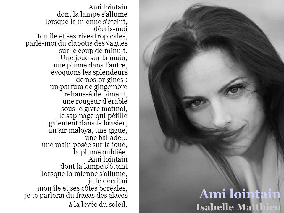 Ami lointain Isabelle Matthieu