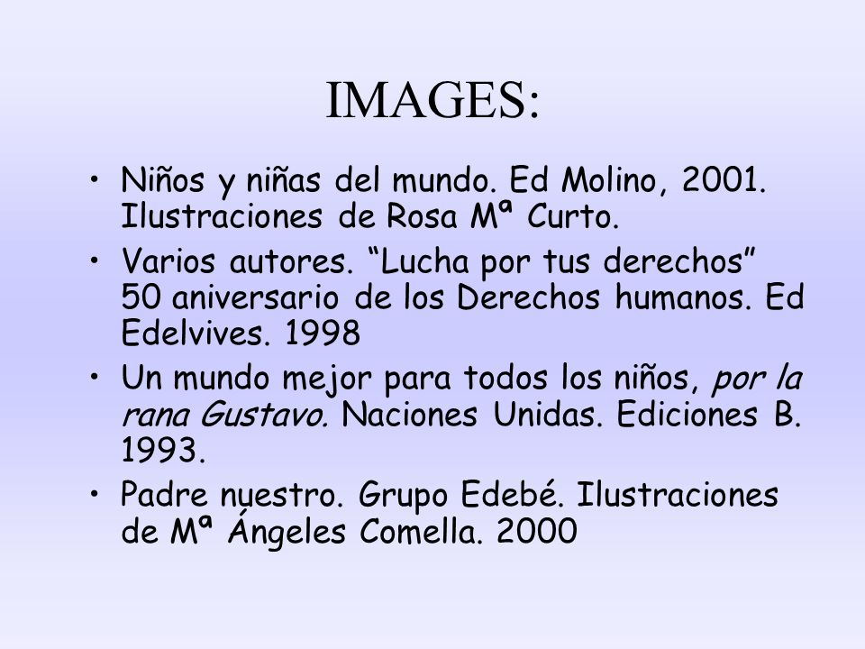 IMAGES: Niños y niñas del mundo. Ed Molino, 2001. Ilustraciones de Rosa Mª Curto.