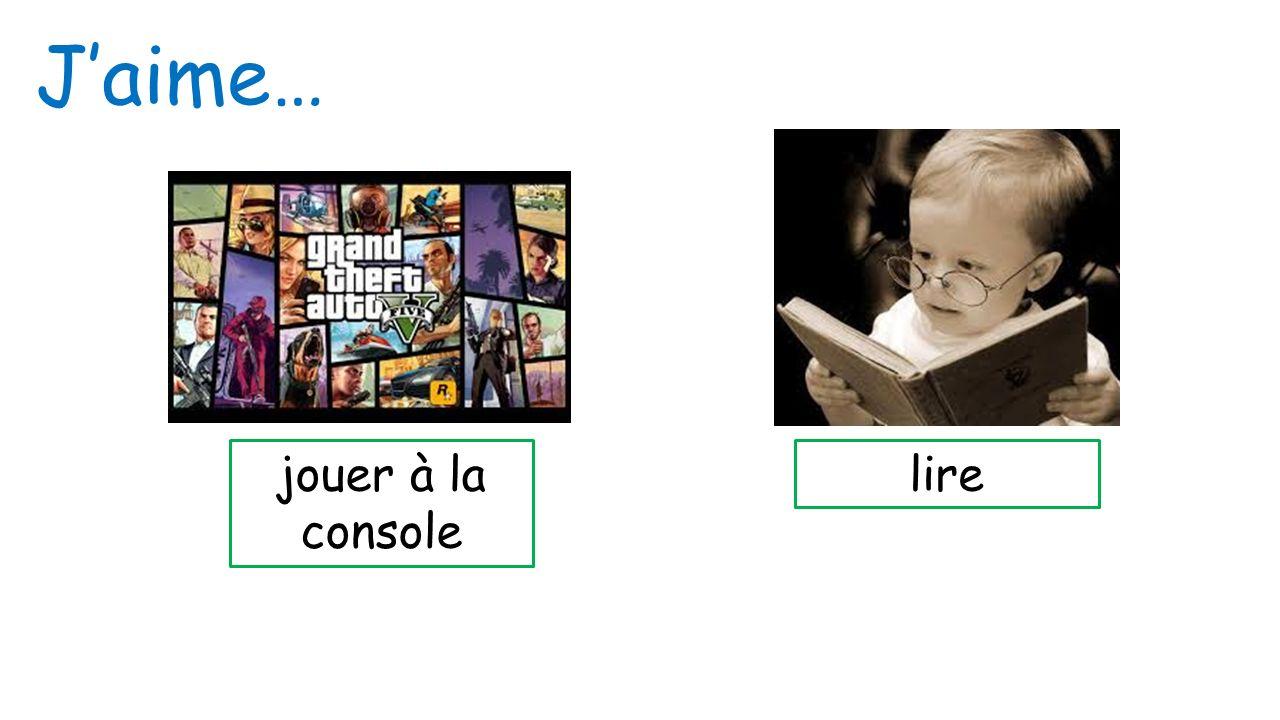 J'aime… jouer à la console lire