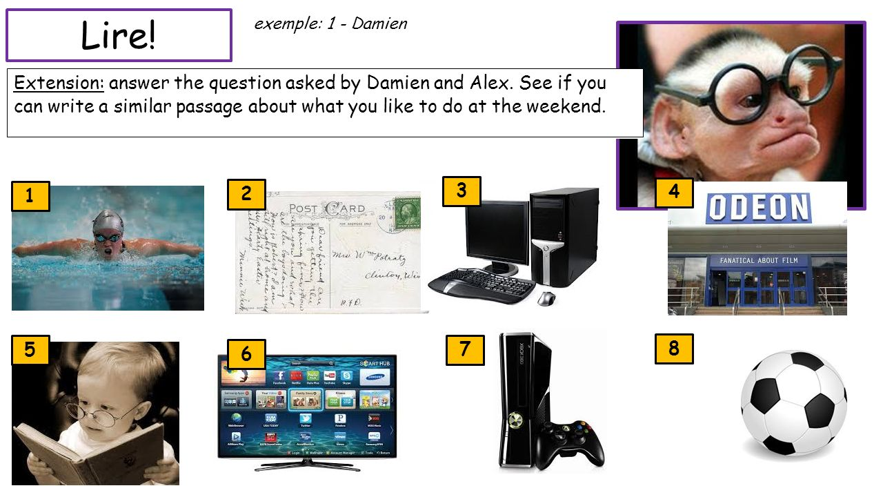 Lire! exemple: 1 - Damien. Read the texts in front of you. Who is talking about the following activities, Damien or Alexandre