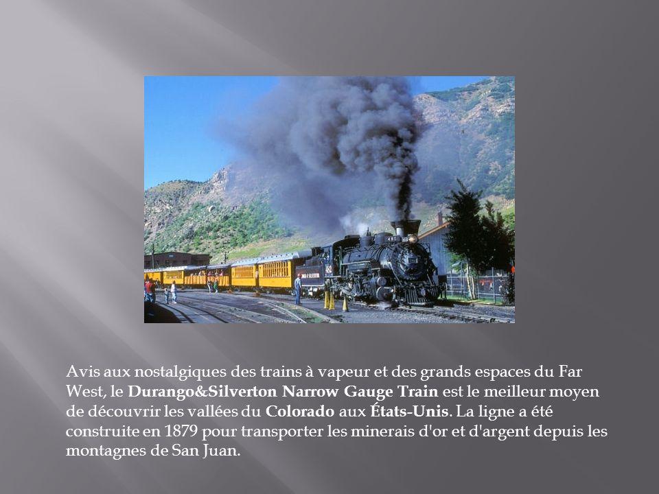Avis aux nostalgiques des trains à vapeur et des grands espaces du Far West, le Durango&Silverton Narrow Gauge Train est le meilleur moyen de découvrir les vallées du Colorado aux États-Unis.