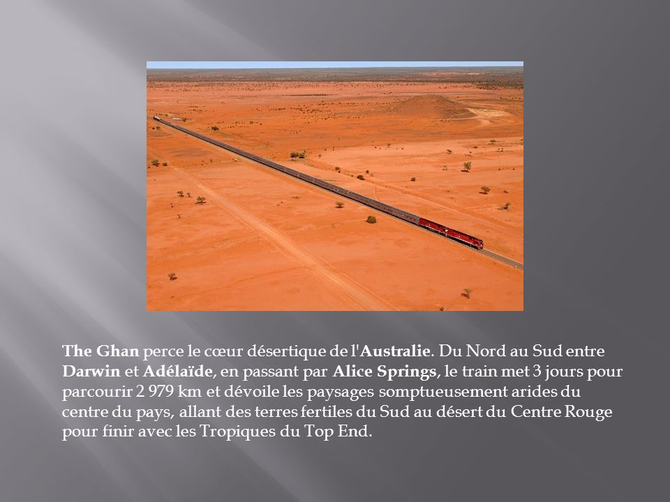 The Ghan perce le cœur désertique de l Australie