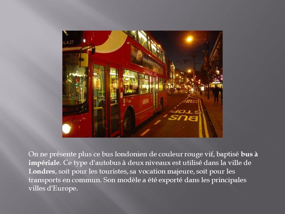 On ne présente plus ce bus londonien de couleur rouge vif, baptisé bus à impériale.