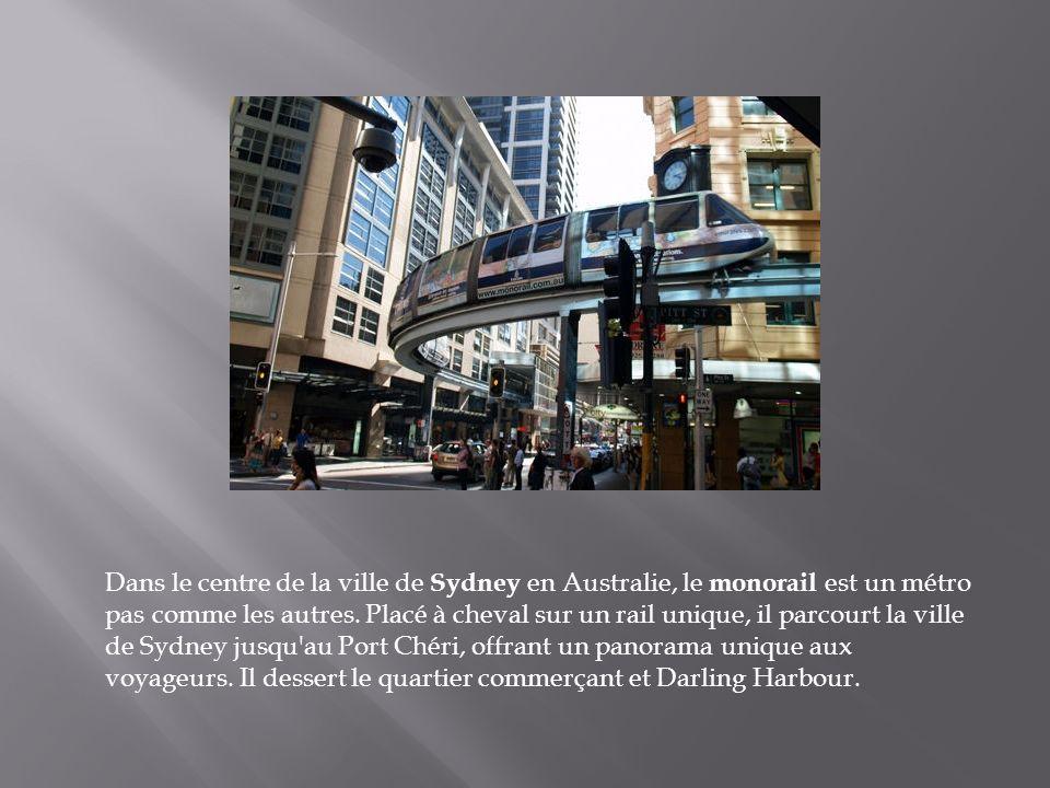 Dans le centre de la ville de Sydney en Australie, le monorail est un métro pas comme les autres.