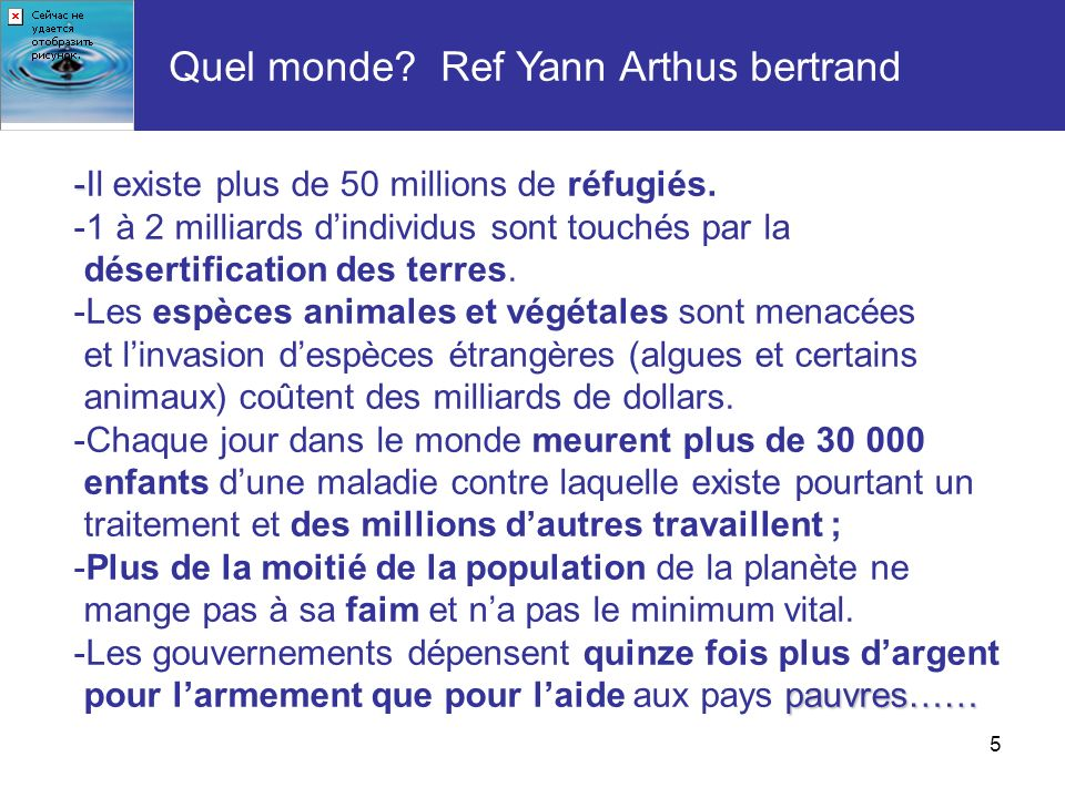 Quel monde Ref Yann Arthus bertrand