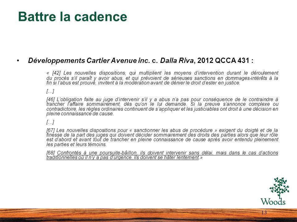 Battre la cadence Développements Cartier Avenue inc. c. Dalla Riva, 2012 QCCA 431 :