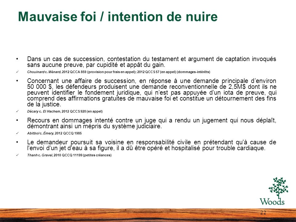 Mauvaise foi / intention de nuire
