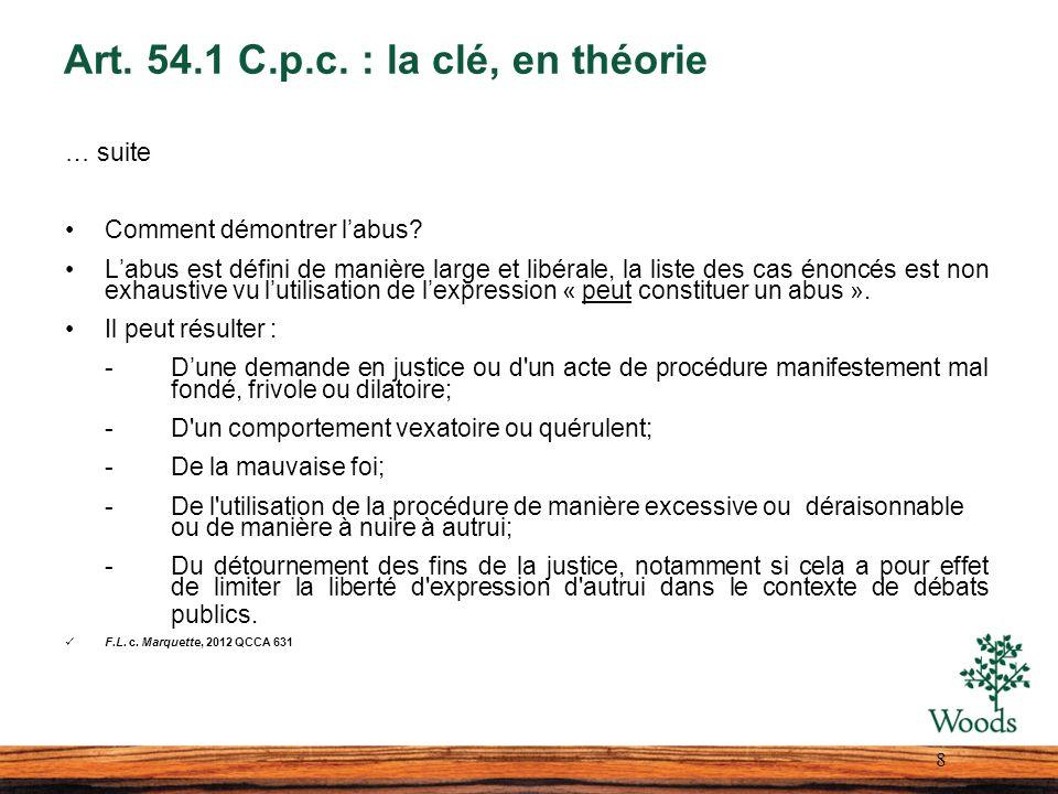Art. 54.1 C.p.c. : la clé, en théorie