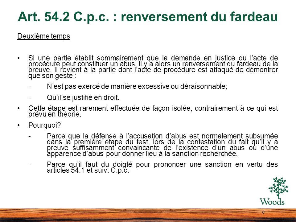 Art. 54.2 C.p.c. : renversement du fardeau