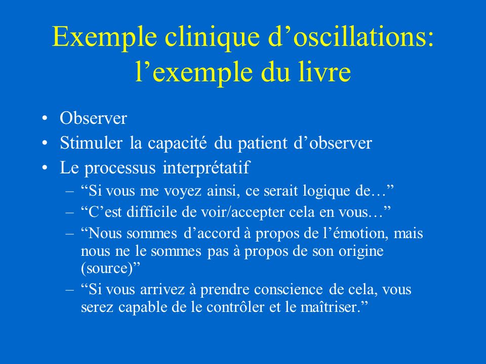 Exemple clinique d'oscillations: l'exemple du livre
