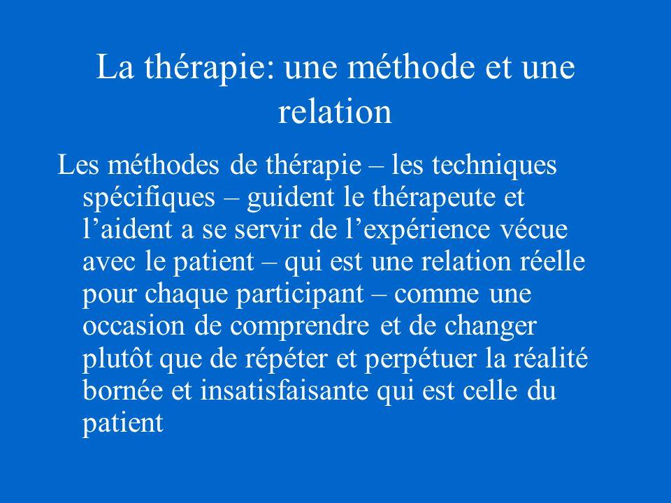 La thérapie: une méthode et une relation