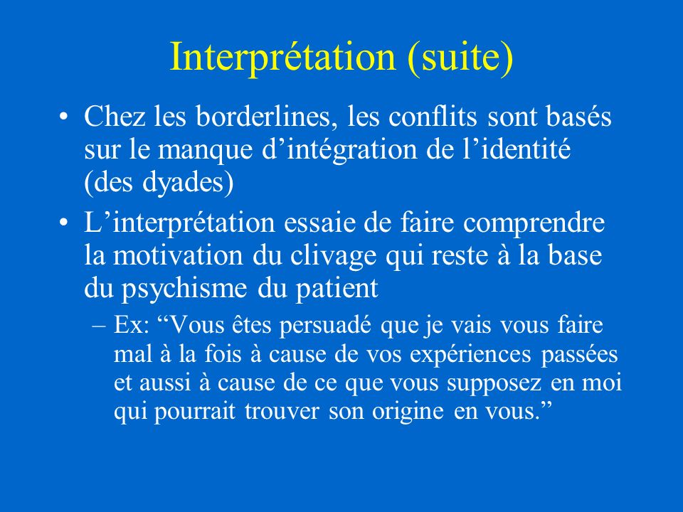 Interprétation (suite)