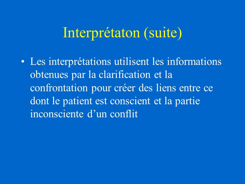 Interprétaton (suite)