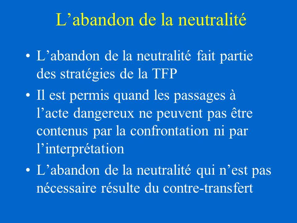 L'abandon de la neutralité
