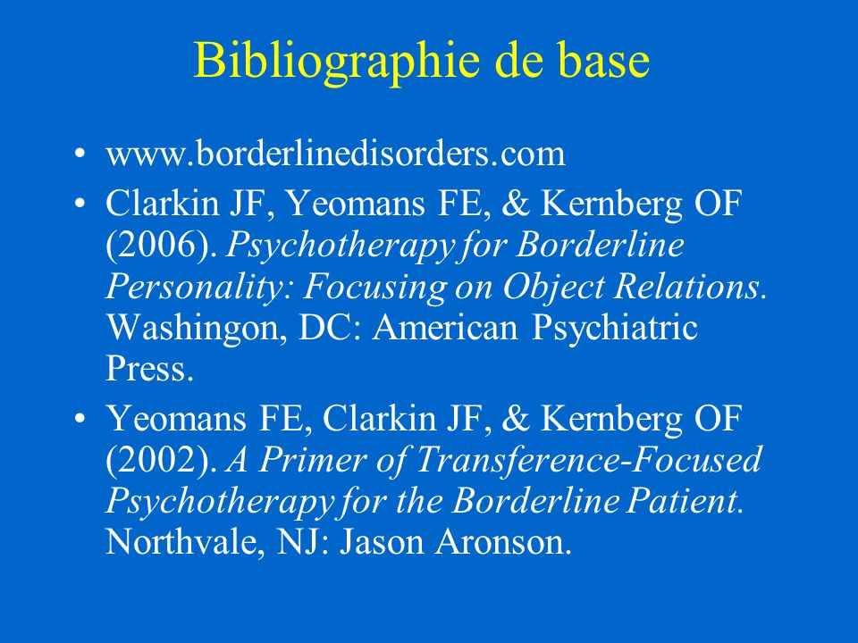 Bibliographie de base www.borderlinedisorders.com
