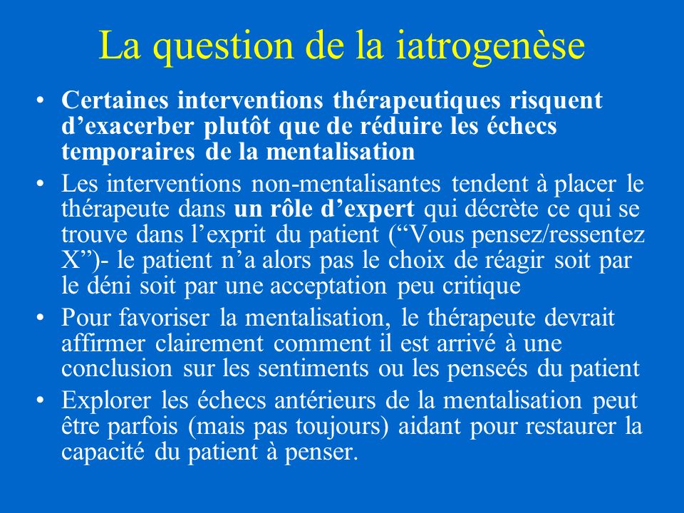 La question de la iatrogenèse