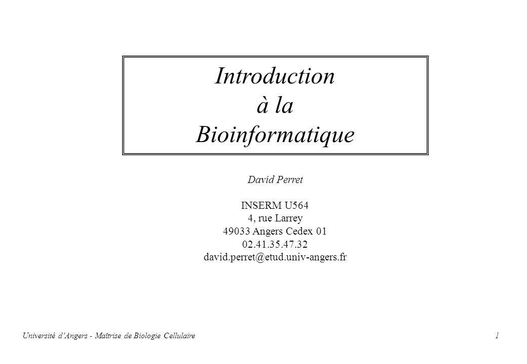 Introduction à la Bioinformatique David Perret INSERM U564