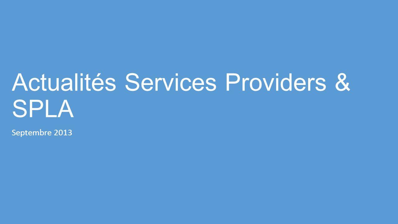 Actualités Services Providers & SPLA