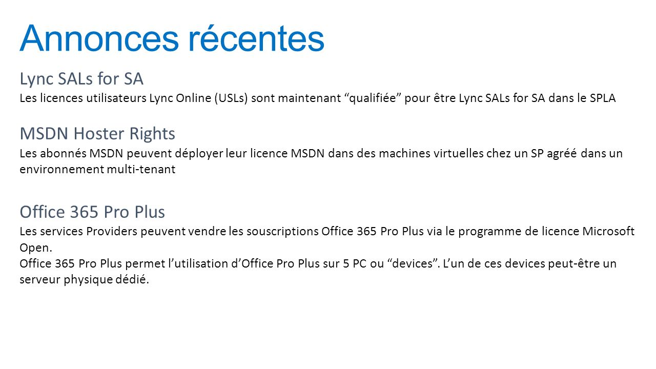 Annonces récentes Lync SALs for SA MSDN Hoster Rights
