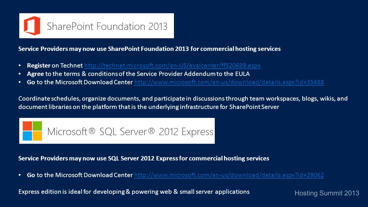 Service Providers may now use SharePoint Foundation 2013 for commercial hosting services
