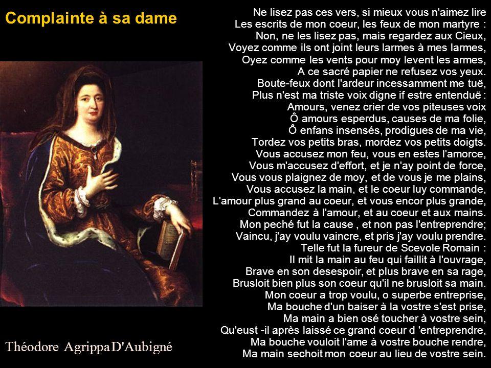 Complainte à sa dame Théodore Agrippa D Aubigné